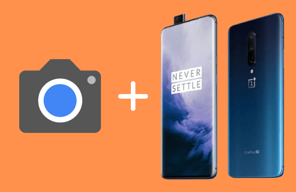 Install Google Camera on OnePlus 7 and OnePlus 7 Pro