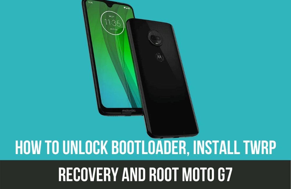Unlock Bootloader, Install TWRP recovery and Root Moto G7